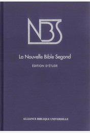 La Nouvelle Bible Segond - Edition d